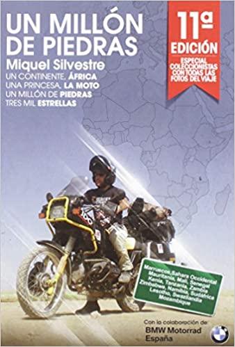 """Portada del libro de viajes en moto """"Un millón de piedras"""" de Miquel Silvestre"""